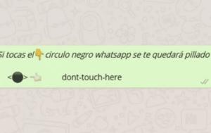 A través de WhatsApp se ha estado compartiendo un mensaje con un círculo negro que no debes tocar.
