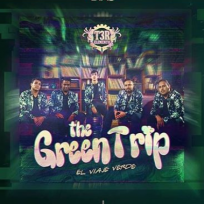 "T3R ELEMENTO ""The Green Trip"""