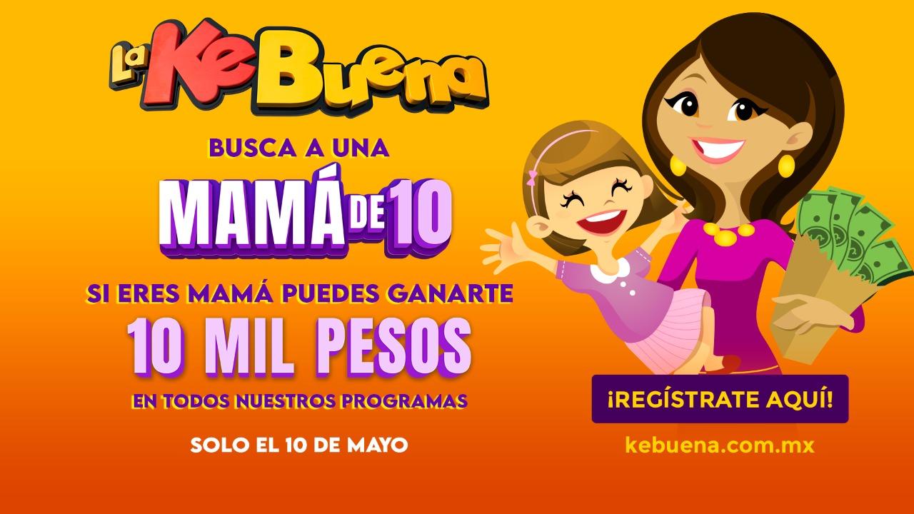 Si eres mamá puedes ganarte 10 mil pesos